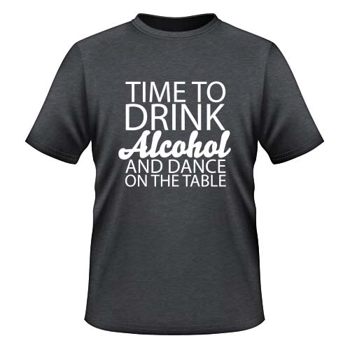 Time to drink Alcohol and dance on the Table - Herren T-Shirt - Dunkel Graumeliert