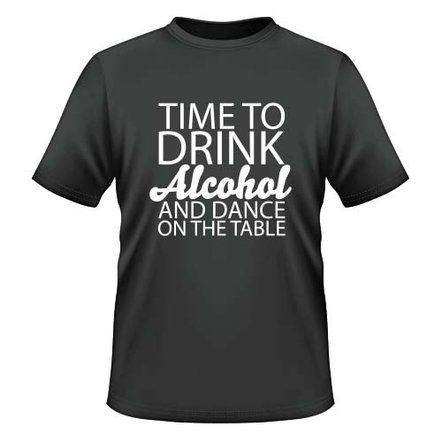 Time to drink Alcohol and dance on the Table - Herren T-Shirt - Graphit