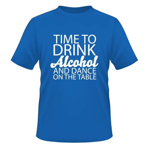 Time to drink Alcohol and dance on the Table - Herren T-Shirt - Royal