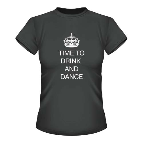 Time to drink and dance - Damen T-Shirt - Graphit