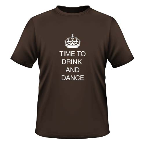 Time to drink and dance - Herren T-Shirt - Chocolate