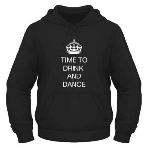 Time to drink and dance Hoodie - Schwarz